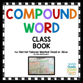 Compound Word Class Book for Harriet Tubman Story