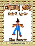 Compound Word Mini-Unit with Skippy Scarecrow