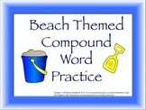 Compound Words Practice Graphic Organizers BEACH Themed Words