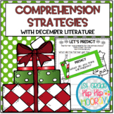 Comprehension Strategies with Favorite December Literature!