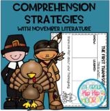 Comprehension Strategies with favorite November Literature!
