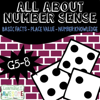 Number Sense - Grades 5-8 - Basic Facts, Number Knowledge, and Place Value