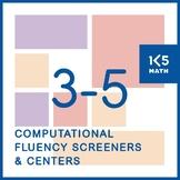 Computational Fluency Screeners and Skills Based Centers