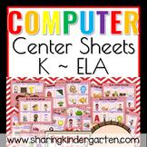 Computer Center Sheets {Kindergarten~ELA}