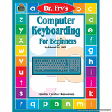 Computer Keyboarding for Beginners by Dr. Fry TCR2764