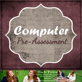 Computer Pre-Assessment