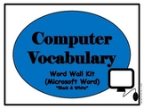 Computer Vocabulary Word Wall (Microsoft Word) Black and White