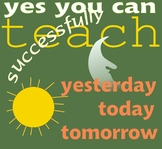 Concepts of Yesterday, Today, Tomorrow: How to Teach