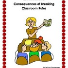 Consequences of Breaking Classroom and School Rules