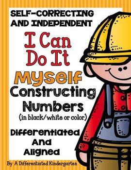 I Can Do It Myself-Constructing Numbers-Differentiated/Aligned Place Value Fun