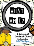 Context Clues Game - What Am I?