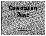 Conversation Paws