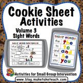 Cookie Sheet Activities Volume 3:  Sight Words
