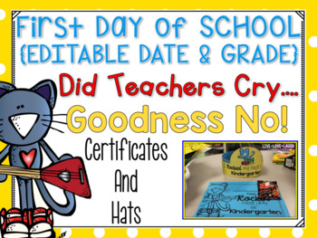 Cool Cat First Day of School Certificates and Hat {Kindergarten} 2015