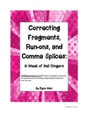 Correcting Fragments, Run-ons, and Comma Splices:  A Week