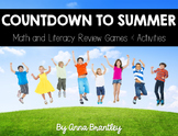 Countdown to Summer- Math and Literacy Review Games & Activities