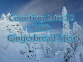 Counting 1 to 10 with Gingerbread Men
