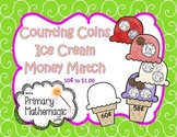 Counting Money Ice Cream Match 50 cents to $1.00
