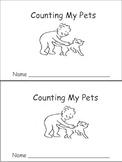 Counting My Pets Emergent Reader- Preschool-Kindergarten