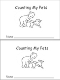 Counting My Pets Emergent Reader- Preschool-Kindergarten