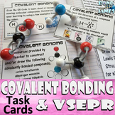 Covalent Bonding & VSEPR Task Cards