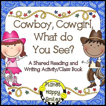 Cowboy Writing Activity ~ Cowboy, Cowgirl, What do you see