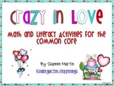 Crazy in Love {Math and Literacy Activities for the Common Core}