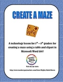 Create A Maze Technology Lesson for MS Word - Grades 5, 6, 7, 8
