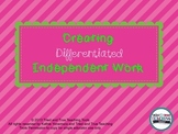 Creating Differentiated Student Work