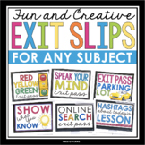 EXIT PASSES FOR ANY SUBJECT! Effective and Creative Format