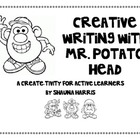 Creative Writing with Mr. Potato Head: a Create-Tivity