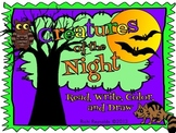 Creatures of the Night: Nocturnal Animals Read, Write, Col