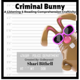 Criminal Bunny - Easter Common Core Reading Writing and Li