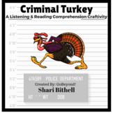Criminal Turkey - Thanksgiving CCSS Reading Writing and Li
