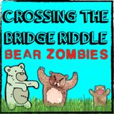 Cross the Bridge ZOMBIES Riddle Problem Solving