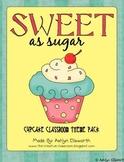 Cupcake Classroom Theme Pack