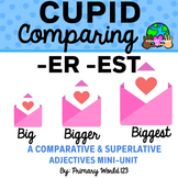 "Cupid Comparing -Suffixes ""-er"", ""-est"""