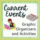 Current Events - 12 Graphic Organizers (Templates) and 4 A