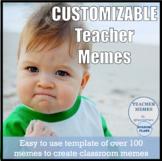 Customizable Teacher Memes