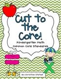 Cut to the Core! {Kindergarten Math Standards}