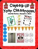 Cutesy-Up Your Classroom Posters & More