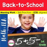 MORNING WORK {Daily Common Core & More} - BACK to SCHOOL ~