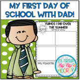 Dad's First Day!...Back to School Literacy Activities