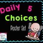 Daily 5 Choices Posters