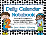 Daily Calendar Notebook (Differentiated to Enhance your Ca