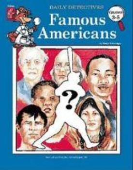 Daily Detectives Famous Americans