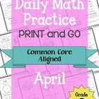 Daily Math Practice - PRINT and GO - April