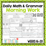 Daily Math and Grammar Morning Work Third Grade - Weeks 16-20