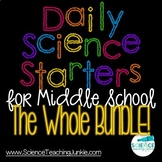 Daily Science Starters for Middle School - The WHOLE Bundle!