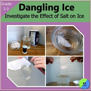 Dangling Ice:  A 2nd/3rd Grade Experiment on Freezing and
